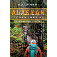 Alaskan Wilderness Adventure: Book 2
