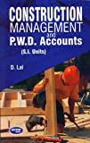 Construction Management and P.W.D. Accounts