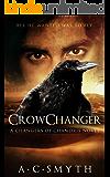 Crowchanger: A Changers of Chandris Novel