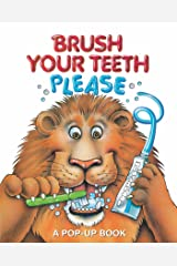 Brush Your Teeth, Please: A Pop-up Book (2) Hardcover