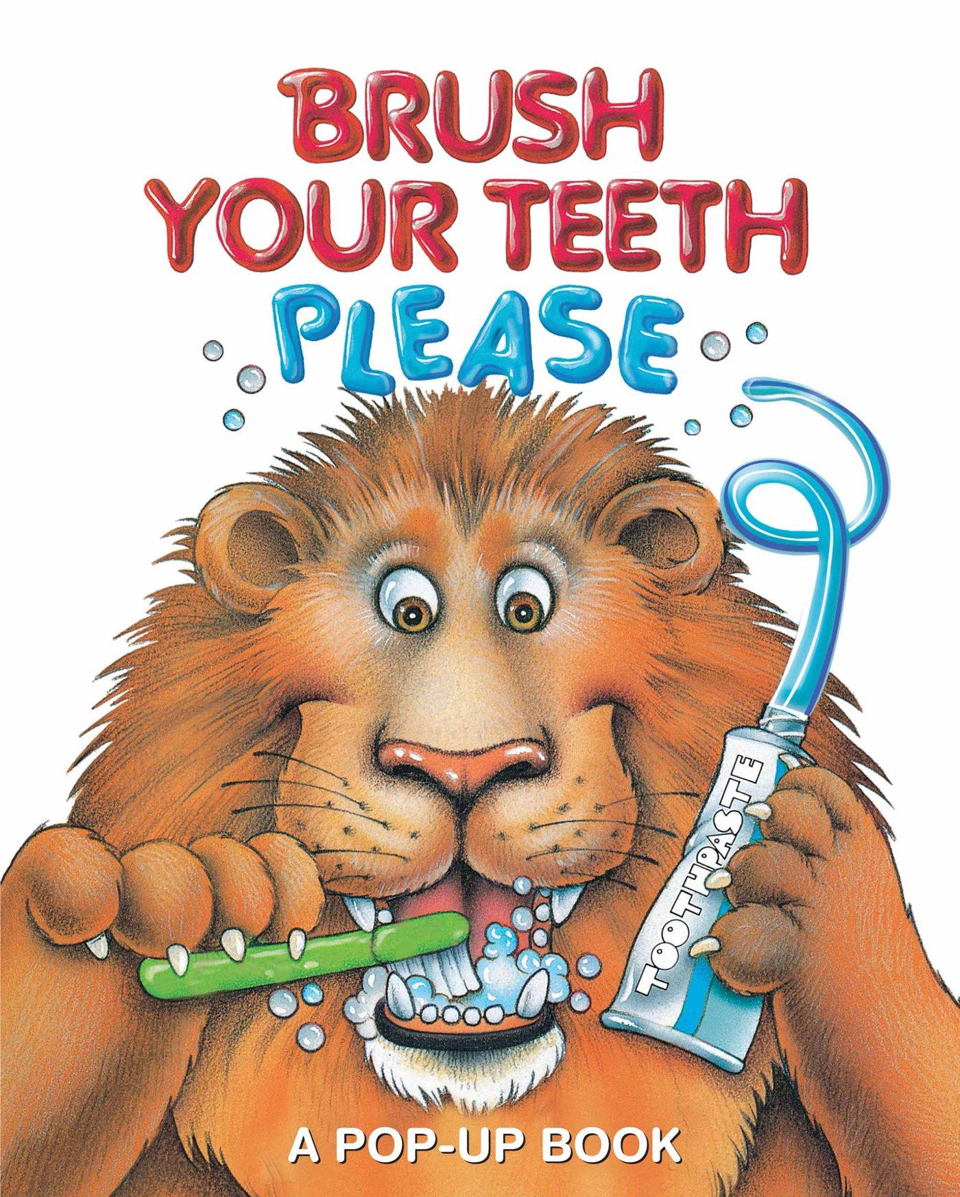 Amazon.com: Brush Your Teeth, Please: A Pop-up Book (2) (9780794430405):  Pidgeon, Jean: Books