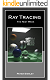 Ray Tracing: the Next Week (Ray Tracing Minibooks Book 2) (English Edition)
