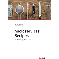 Microservices Recipes: Technology Overview (English Edition)