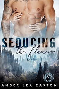 Seducing the Flame (Wildfire Romance Book 1)