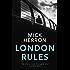 London Rules: Jackson Lamb Thriller 5 (English Edition)