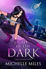 Call of the Dark (Dream Walker Book 1) Kindle Edition