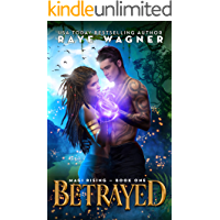Betrayed (Magi Rising Book 1)