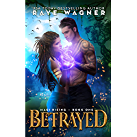 Betrayed (Magi Rising Book 1) (English Edition)
