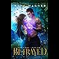 Betrayed (Magi Rising Book 1) (English Edition)