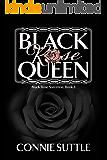 Black Rose Queen: Black Rose Sorceress, Book 3