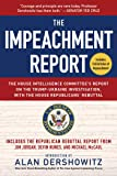 The Impeachment Report: The House Intelligence Committee's Report on the Trump-Ukraine Investigation, with the House…
