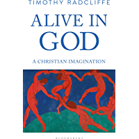Alive in God: A Christian Imagination (English Edition)