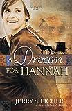 A Dream for Hannah (Hannah's Heart)