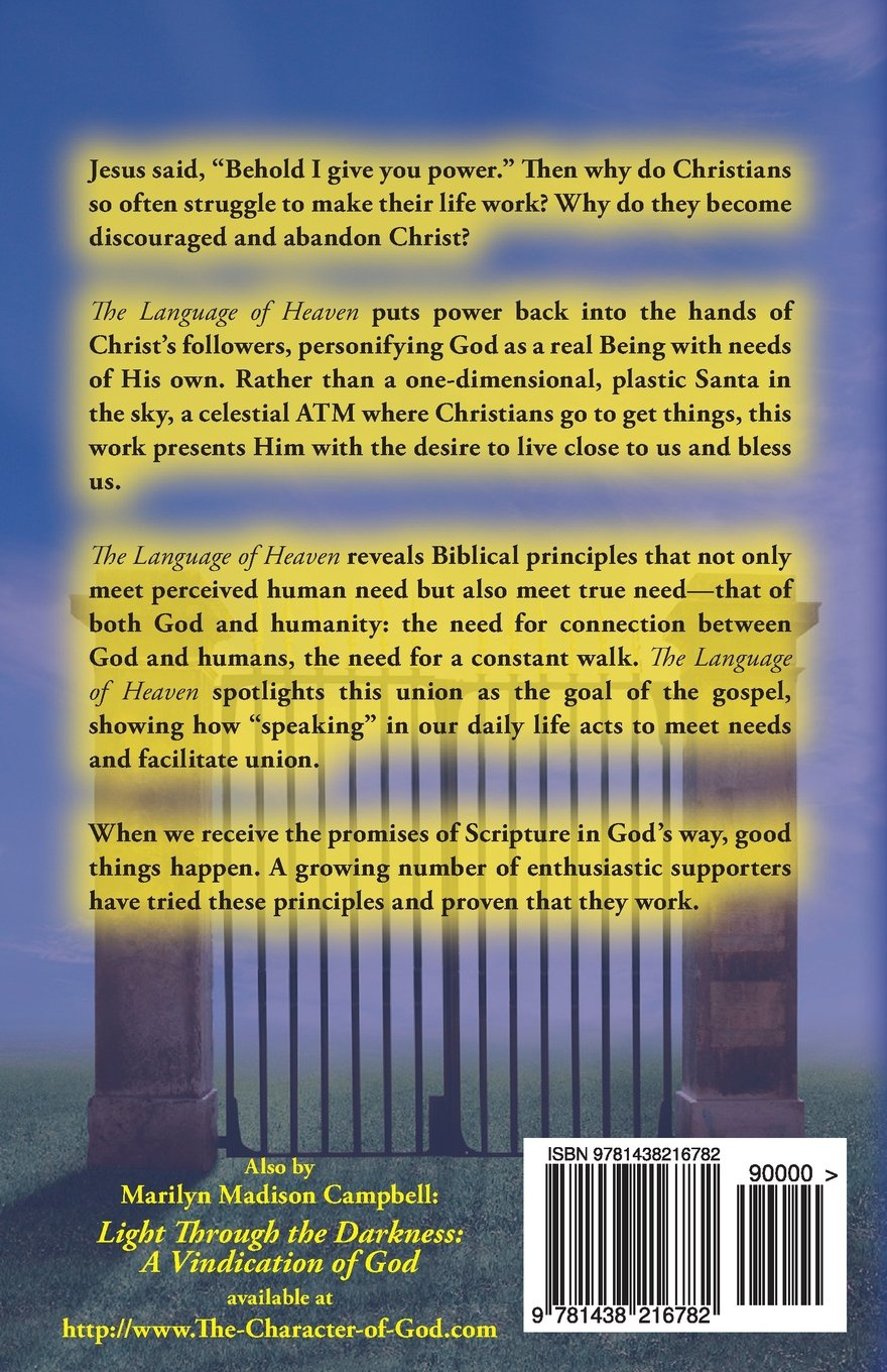 The Language Of Heaven: Unconquerable Power For Your Life