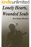 Lonely Hearts, Wounded Souls