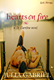 Hearts on Fire (St. Caroline Series Book 2)