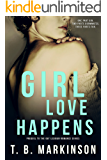 Girl Love Happens Series: Prequel to G&T Lesbian Romance
