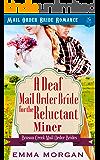 A Deaf Mail Order Bride for the Reluctant Miner (Benson Creek Mail Order Brides Book 1)