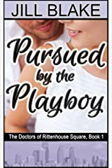 Pursued by the Playboy (Doctors of Rittenhouse Square Book 1) Kindle Edition