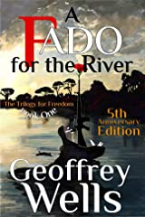 A Fado for the River: Book 1 of The Trilogy for Freedom Kindle Edition