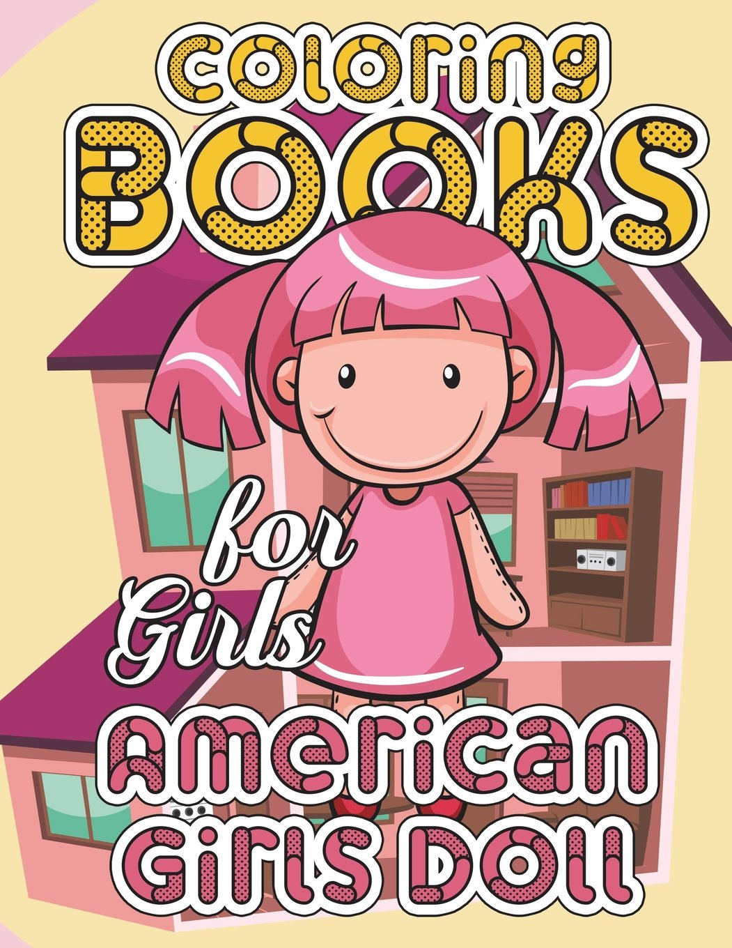 American Girl Doll Coloring Book: American Girl Doll Clothes And ...
