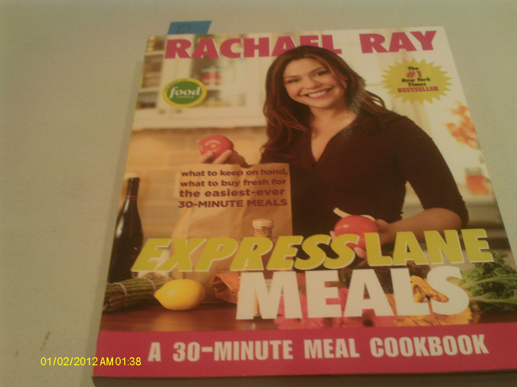 Express Lane Meals - A 30 Minute Meal Cookbook Paperback – 2006. by Rachel Ray ...