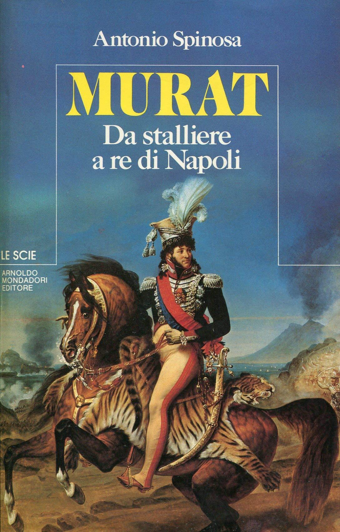 Napoleone. Il flagello d'Italia. Le invasioni, i saccheggi, gli inganni