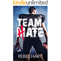 Team Hate: A Standalone Enemies To Lovers Sports Romance (The Football Boys Book 1)