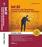 Ind As Simplified with illustrations, extracts and disclosure checklists