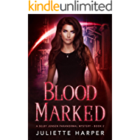 Blood Marked (The Selby Jensen Paranormal Mysteries Book 2)