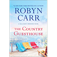 The Country Guesthouse (Sullivan's Crossing Book 5)