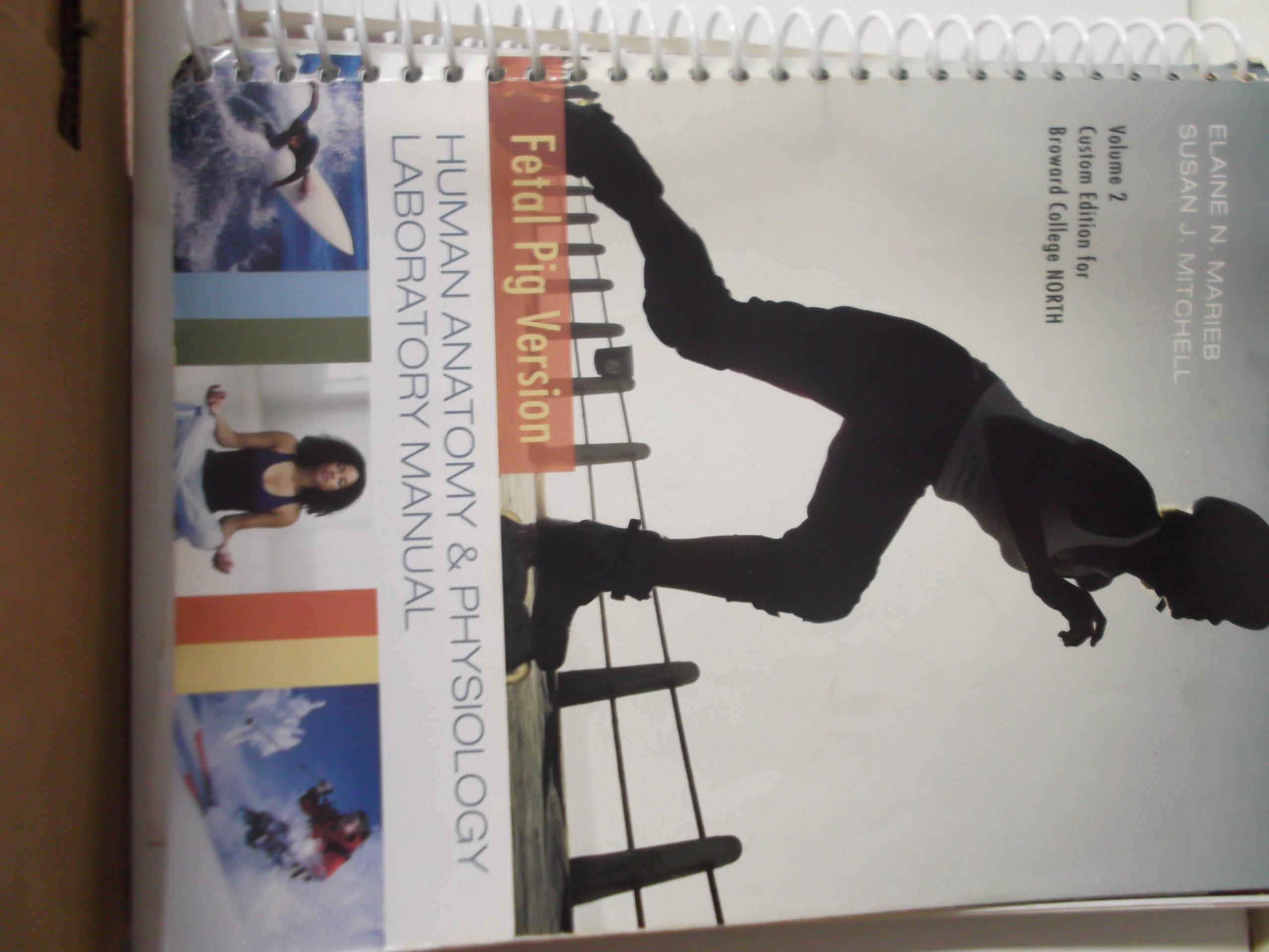 Human Anatomy and Physiology Laboratory Manual... Fetal Pig Version ...