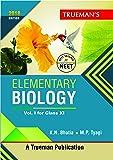 Trueman's Elementary Biology for Class 11 and NEET - Vol. 1 (2018 Edition)