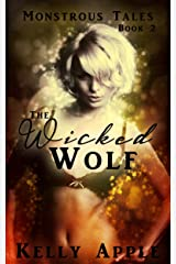 The Wicked Wolf (Monstrous Tales Book 2) Kindle Edition