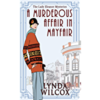 A Murderous Affair In Mayfair (The Lady Eleanor Mysteries Book 5)