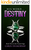 His Word...Destiny: Book Three in the Trusted Saga