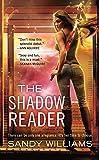 Shadow Reader, The (Shadow Reader Novel)