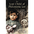The Lost Child of Philomena Lee: A Mother, Her Son and a Fifty Year Search (English Edition)