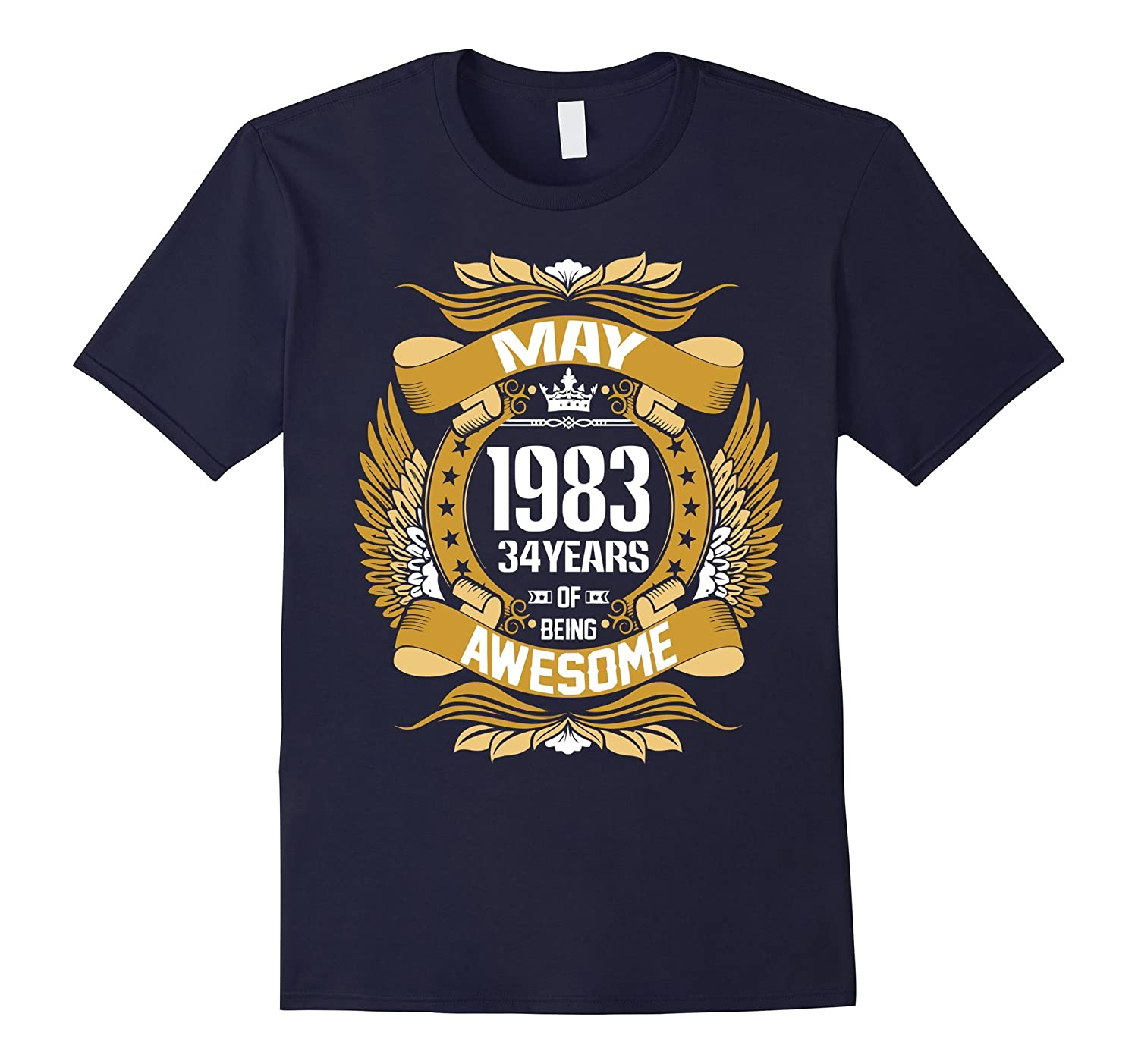 May 1983 34 years of being awesome t shirt-CD
