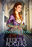 "The Case of the Missing Cross (A ""Justice"" and Miss Quinn Mystery Book 1)"