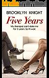 Five Years