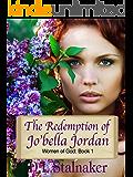The Redemption of Jo'bella Jordan (Women of God Book 1)