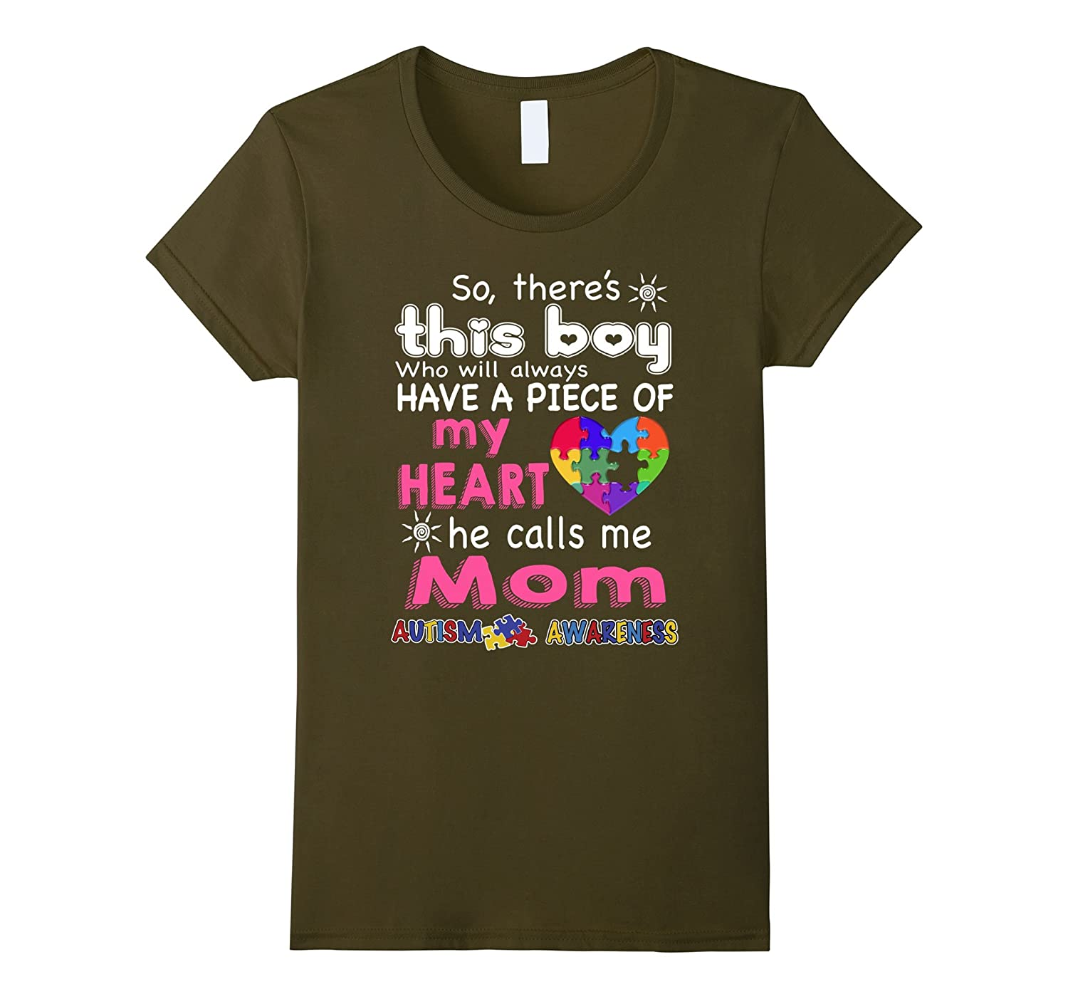 There's This boy – He call me Mom – Autism Awareness shirt