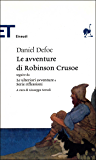 Le avventure di Robinson Crusoe (Einaudi): seguite da «Le ulteriori avventure» e «Serie riflessioni» (Einaudi tascabili. Classici Vol. 546)