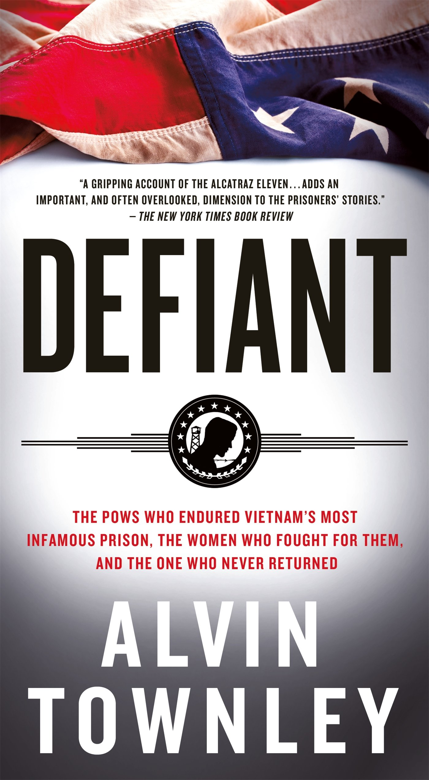 Download Defiant: The POWs Who Endured Vietnam's Most Infamous Prison pdf epub