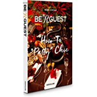"""Be R Guest: How to """"Party"""" Chic"""