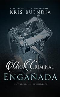 Una Criminal: Culpable (Trilogía Criminal nº 1) (Spanish ...