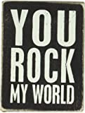 Primitives by Kathy Box Sign, 3 by 4-Inch, Rock My World
