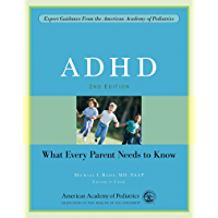 ADHD: What Every Parent Needs to Know (English Edition)