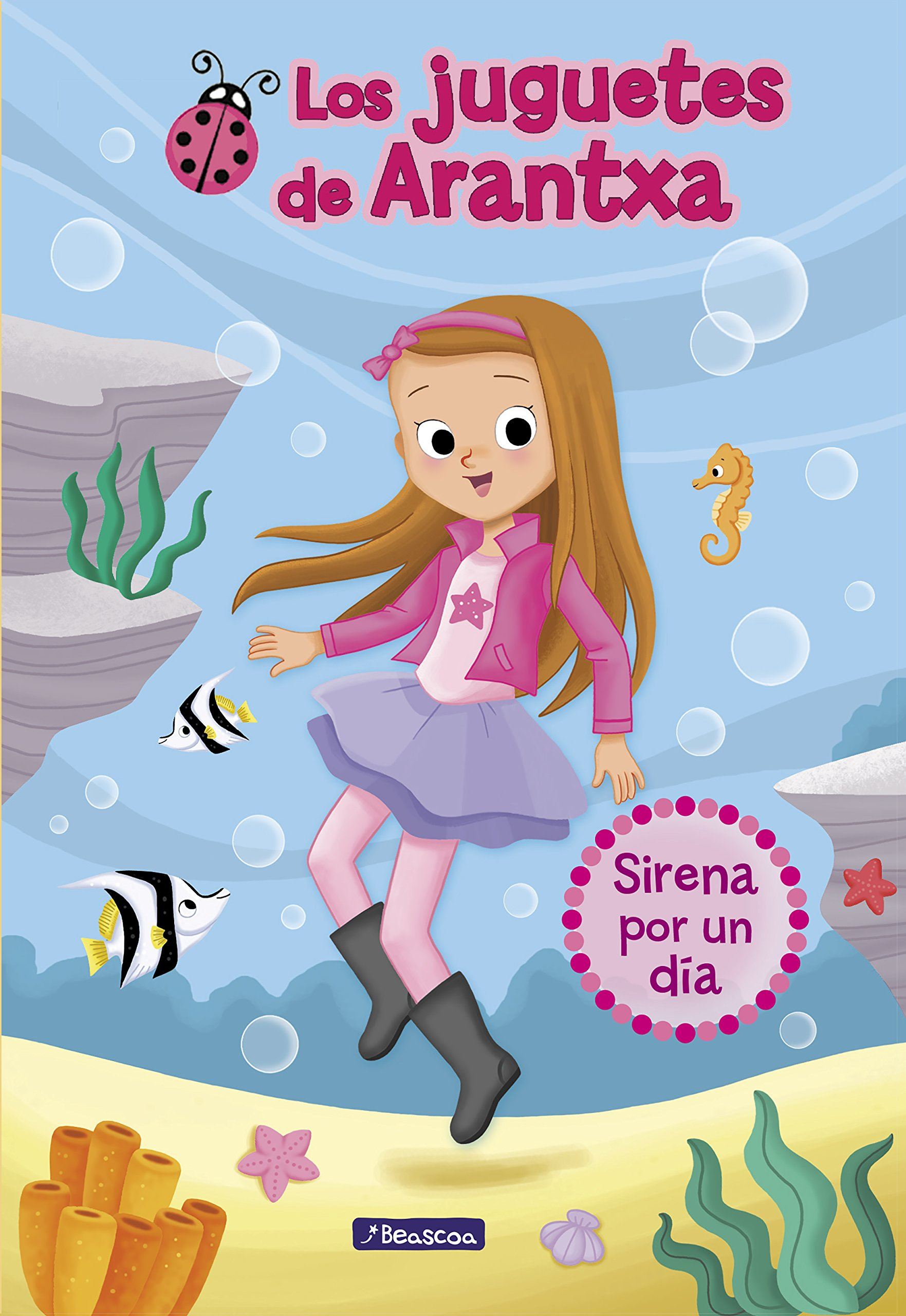 Sirena por un día (Los juguetes de Arantxa 1): Amazon.es: Arantxa Parreño,  Mª José Sánchez, Emma Martínez: Libros